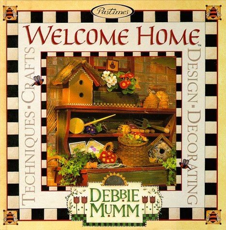 Welcome Home: Debbie Mumm: Debbie Mumm, Marjon