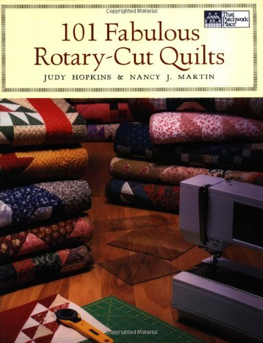 101 FABULOUS ROTARY-CUT QUILTS.