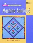 9781564772411: Basic Quiltmaking Techniques for Machine Applique
