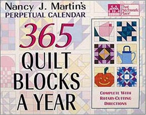 9781564772732: 365 Quilt Blocks a Year Perpetual Calendar (That Patchwork Place)
