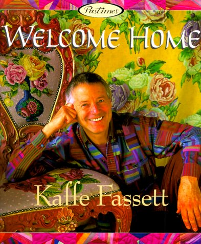 9781564772787: Welcome Home: Kaffe Fassett
