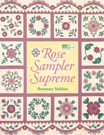 Rose Sampler Supreme: Rosemary Makhan