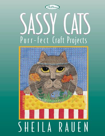 9781564773289: Sassy Cats: Purr-Fect Craft Projects