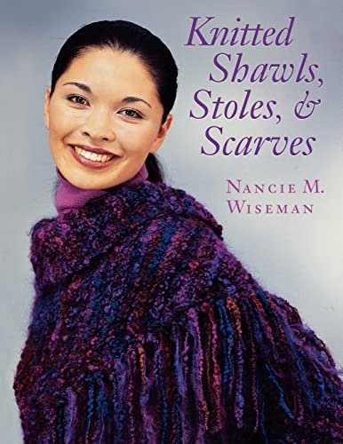 9781564773319: Knitted Shawls, Stoles, and Scarves