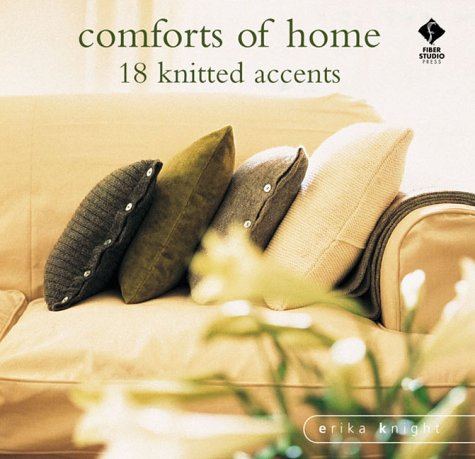 COMFORTS OF HOME : Simple Knitted Accents