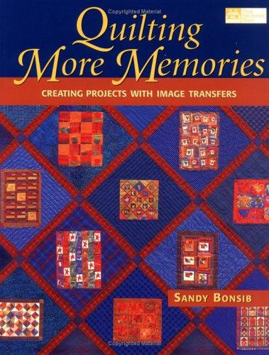 9781564773494: Quilting More Memories