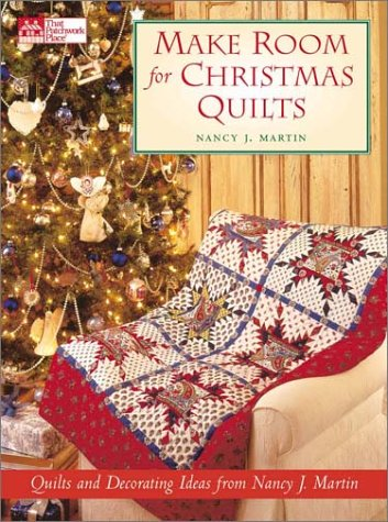 Make Room for Christmas Quilts: Martin, Nancy J.