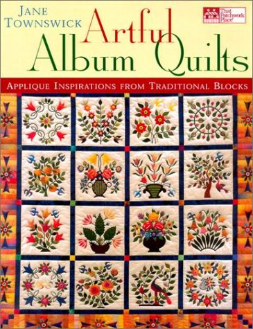 9781564773661: Artful Album Quilts: Applique Inspirations from Traditional Blocks