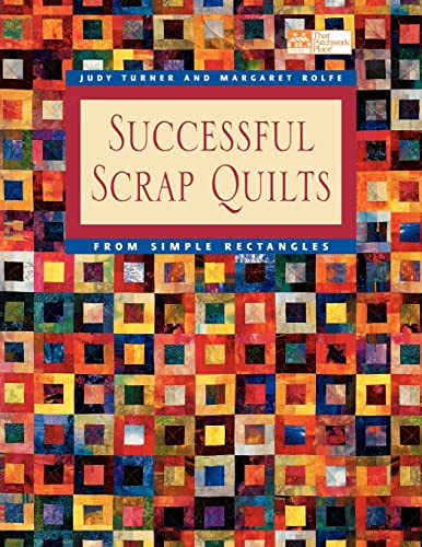 9781564773869: Successful Scrap Quilts from Simple Rectangles