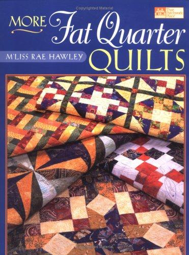 9781564773913: More Fat Quarter Quilts