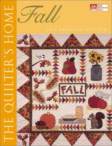 9781564774132: The Quilter's Home: Fall