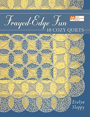 9781564774279: Frayed-Edge Fun: 10 Cozy Quilts