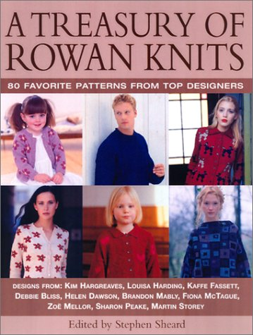9781564774361: A Treasury of Rowan Knits: 80 Favorite Patterns from Top Designers