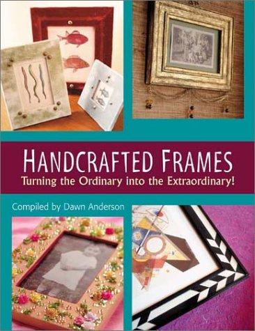 9781564774408: Handcrafted Frames
