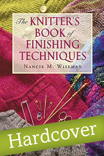 9781564774521: Knitter's Book of Finishing Techniques