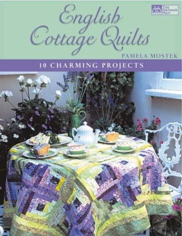 9781564774750: English Cottage Quilts: 10 Charming Projects (That Patchwork Place)