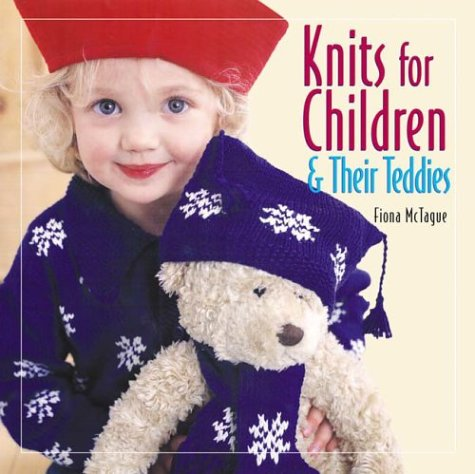 9781564774859: Knits for Children and Their Teddies