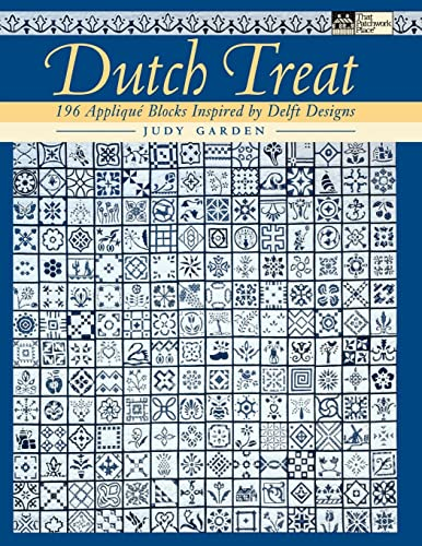 9781564775269: Dutch Treat: 196 Applique Blocks Inspired by Delft Designs