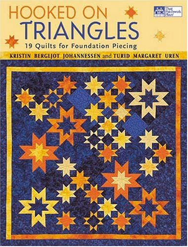 9781564775467: Hooked on Triangles: 19 Quilts for Foundation Piecing (That Patchwork Place)