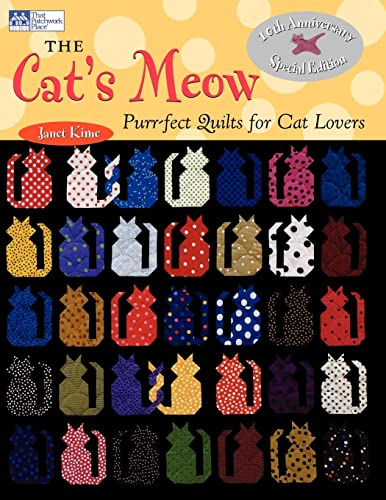 The Cat's Meow: Purr-fect Quilts for Cat: Janet Kime