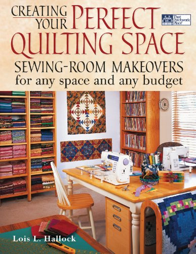 9781564775696: Creating Your Perfect Quilting Space
