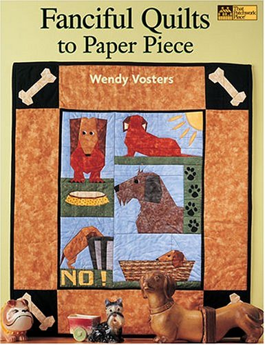 9781564775788: Fanciful Quilts To Paper Piece: 10 Projects (That Patchwork Place)