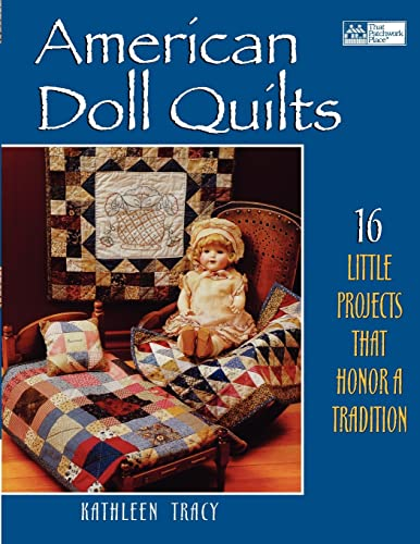 American Doll Quilts: Kathleen Tracy
