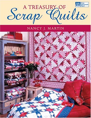 9781564776037: A Treasury of Scrap Quilts (That Patchwork Place)