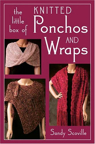 9781564776235: The Little Box of Knitted Ponchos and Wraps