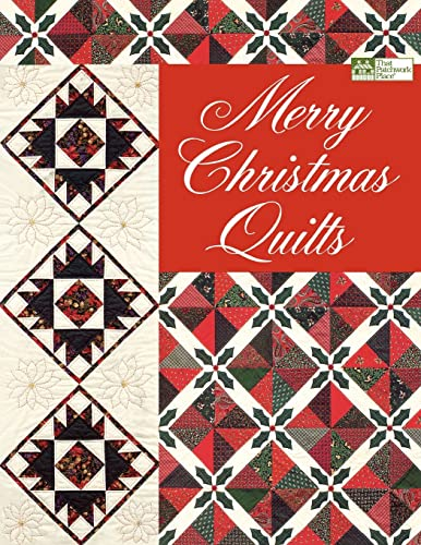 Merry Christmas Quilts: Patchwork Place