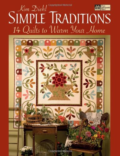 9781564776389: Simple Traditions: 14 Quilts to Warm Your Home