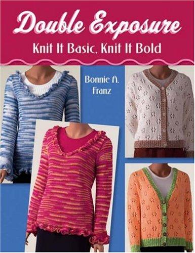 9781564776419: Double Exposure: Knit It Basic, Knit It Bold