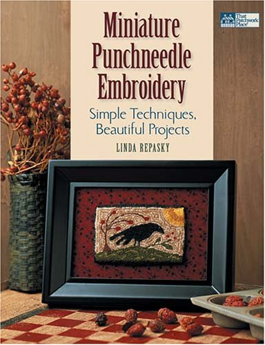 9781564776464: Miniature Punchneedle Embroidery: Simple Techniques, Beautiful Projects