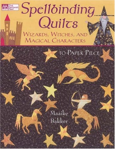 9781564776747: Spellbinding Quilts: Wizards, Witches, and Magical Characters