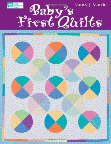 9781564777447: Baby's First Quilts (That Patchwork Place)