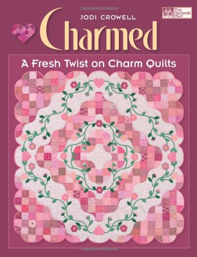 9781564777744: Charmed: A Fresh Twist on Charm Quilts