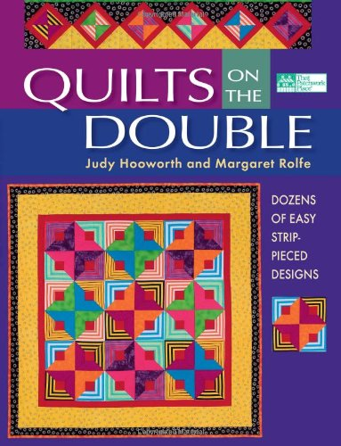 9781564777782: Quilts On The Double: Dozens of Easy Strip-Pieced Designs