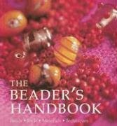 9781564778000: The Beader's Handbook: Beads - Tool - Material - Techniques
