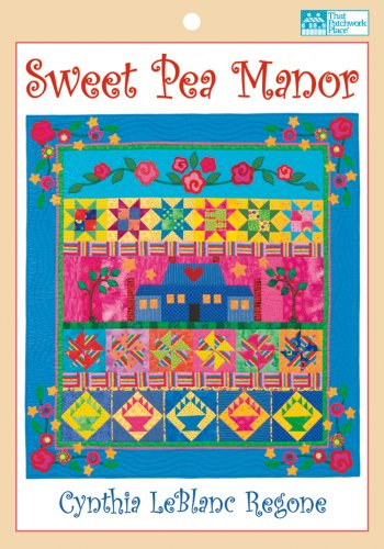 9781564778055: Sweet Pea Manor Quilt Pattern