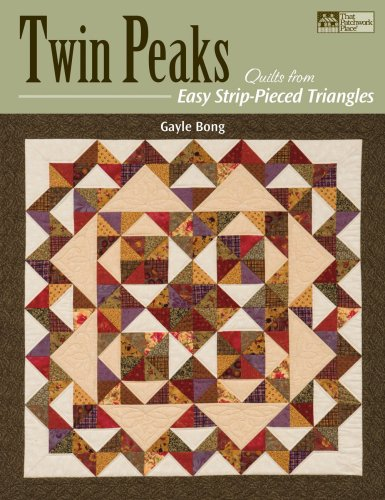 9781564778345: Twin Peaks: Quilts from Easy Strip-Pieced Triangles