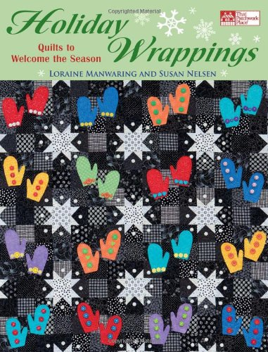 9781564778628: Holiday Wrappings: Quilts to Welcome the Season