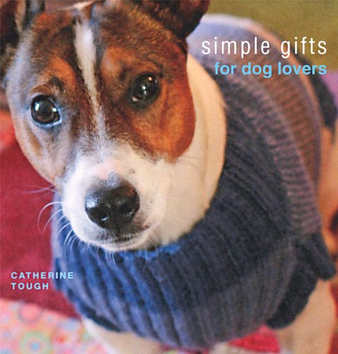9781564778710: Simple Gifts For Dog Lovers