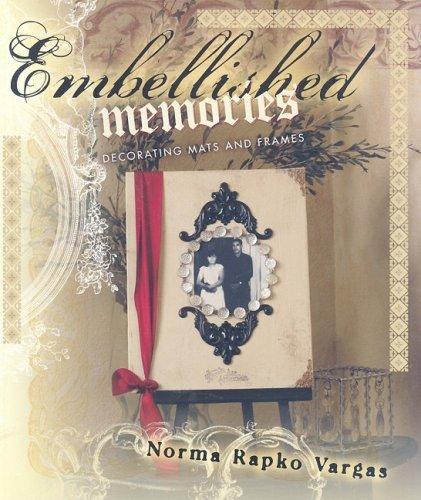 9781564778741: Embellished Memories