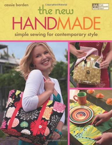 9781564778772: The New Handmade: Simple Sewing for Contemporary Style