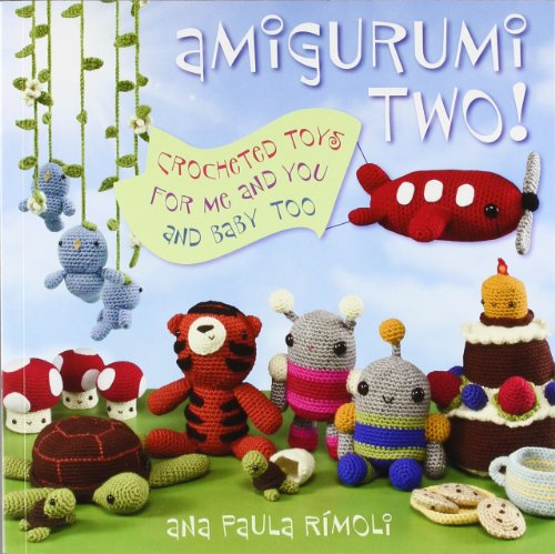 9781564779229: Amigurumi Two!: Crocheted Toys for Me and You and Baby Too