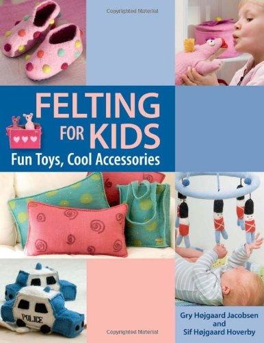 9781564779335: Felting for Kids
