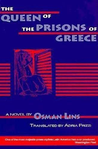 9781564780560: Queen of the Prisons of Greece (World Literature Series)