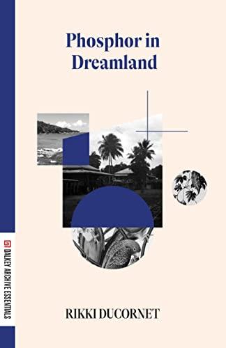 Phosphor in Dreamland (American Literature Series) (1564780848) by Ducornet, Rikki