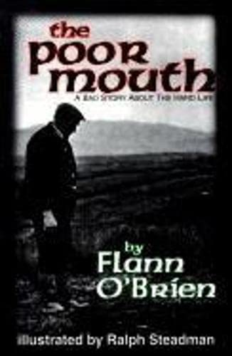 9781564780911: The Poor Mouth: Poor Mouth: A Bad Story about the Hard Life (Irish Literature)