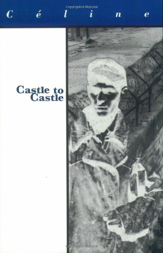 9781564781505: Castle to Castle (French Literature)